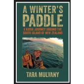 A Winter's Paddle - by Tara Mulvany
